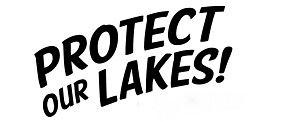 Phrase typed out visually Protect our lakes!