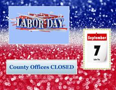 HOLIDAY Labor Day Sept 7